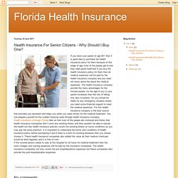 Florida Health Insurance: Health Insurance For Senior Citizens - Why Should I Buy One?