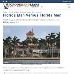 Florida Man Versus Florida Man