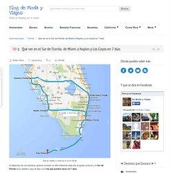 Qué ver en el Sur de Florida: de Miami a Naples y Los Cayos en 7 días