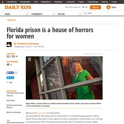 Florida Prison: House Of Horrors For Women