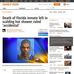 Death of Florida inmate left in scalding hot shower ruled 'accidental'