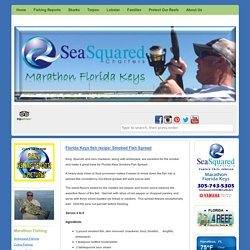 Florida Keys fish recipe: Smoked Fish Spread