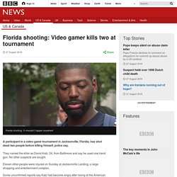 Florida shooting: Video gamer kills two at tournament