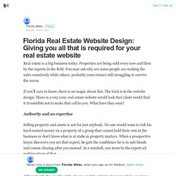 Florida Real Estate Website Design: Giving you all that is required for your real estate website