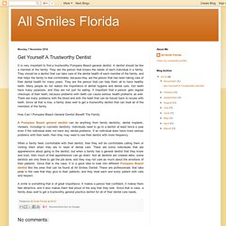 All Smiles Florida: Get Yourself A Trustworthy Dentist