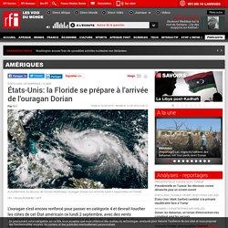 États-Unis: la Floride se prépare à l'arrivée de l'ouragan Dorian - Amériques