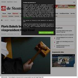 13 juli 2012 Floris Bakels benoemd tot vicepresident Hoge Raad