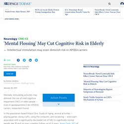 'Mental Flossing' May Cut Cognitive Risk in Elderly