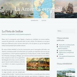 La Flota de Indias – La América española