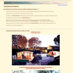 maisons flottantes, maisons flottante, bateau maison,houseboat, houseboat,house boat, bateau, maison solaire, bungalow mobil home,