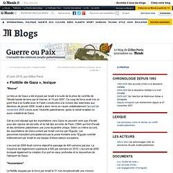 """""""Flottille de Gaza"""", lexique - Guerre ou paix - Blog LeMonde.fr"""