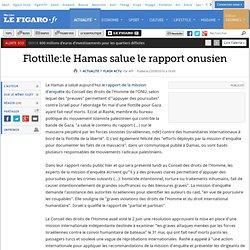 Flottille: le Hamas salue le rapport onusien