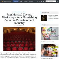 Join Musical Theater Workshops for a Flourishing Career in Entertainment Industry