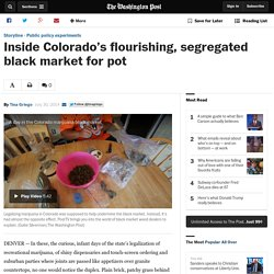 Inside Colorado's flourishing, segregated black market for pot