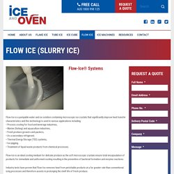 Perfect Cooling Tool-flow Ice Machine by Ice & Oven Technologies Pty Ltd