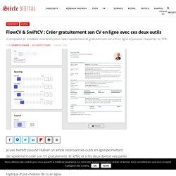 FlowCV & SwiftCV : Créer gratuitement son CV en ligne avec ces deux outils