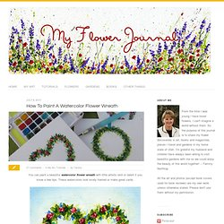 How To Paint A Watercolor Flower Wreath - My Flower Journal