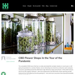 CBD Flower Shops In the Year of the Pandemic - Higher Hemp