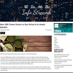 Best CBD Flower Strains to Buy Online & Its Health Benefits