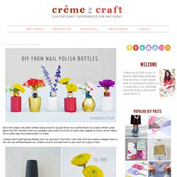 Flower Bud Vases from Nail Polish Bottles