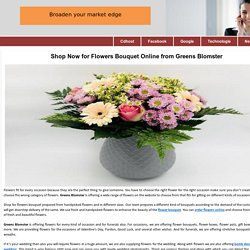 Shop Now for Flowers Bouquet Online from Greens Blomster