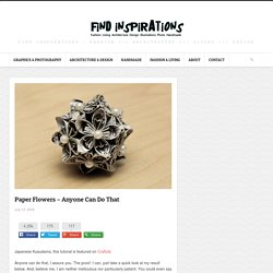 Paper Flowers - Anyone Can Do That | FindInspirations.com - StumbleUpon