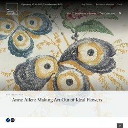 Anne Allen: Making Art Out of Ideal Flowers