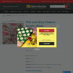Pink and Grey Flowers Muslin-0042 – Fabric Duniya