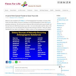 Flows for Life » A List of Anti Cancer Foods to Save Your Life