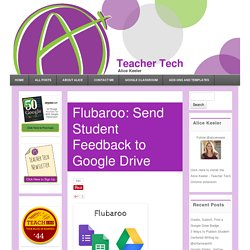 Flubaroo: Send Student Feedback to Google Drive