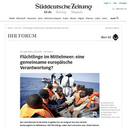 Flüchtlinge im Mittelmeer: Wo bleibt die Moral der EU?