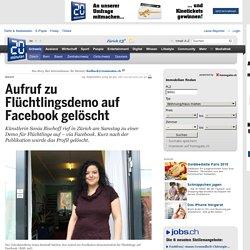 Aufruf zu Flüchtlingsdemo auf Facebook gelöscht - Zuerich