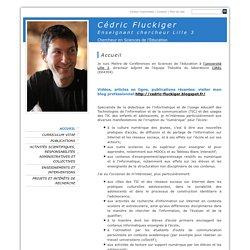 Cédric Fluckiger Enseignant chercheur Lille 3 - Accueil