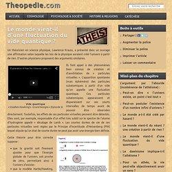 Le monde vient-il d'une fluctuation du vide quantique ? - Theopedie.com