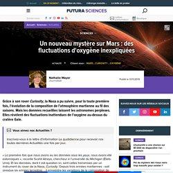 Un nouveau mystère sur Mars : des fluctuations d'oxygène inexpliquées