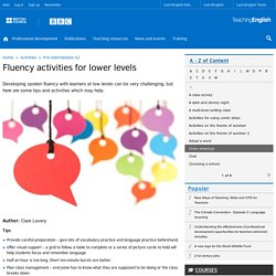 Fluency activities for lower levels