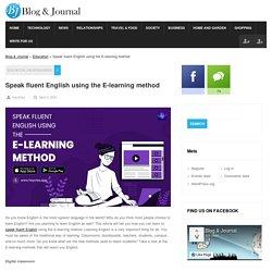 Speak fluent English using the E-learning method