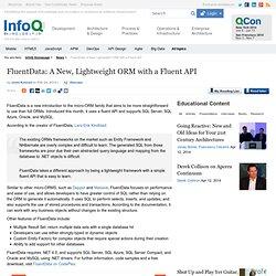 FluentData: A New, Lightweight ORM with a Fluent API