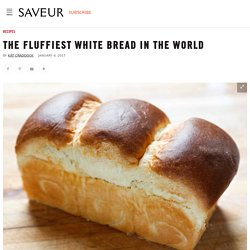The Fluffiest White Bread in the World Recipe