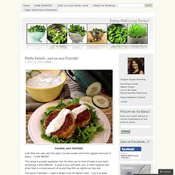 Fluffy Falafel…and an easy Tzatziki! «