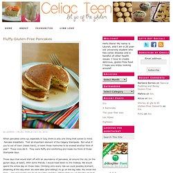 Fluffy Gluten-Free Pancakes — Celiac Teen