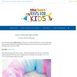 Fluffy Slime Recipe - The Best Ideas for Kids