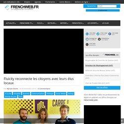 Fluicity reconnecte les citoyens avec leurs élus locaux