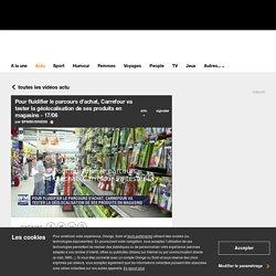 Pour fluidifier le parcours d'achat, Carrefour va tester la géolocalisation de ses produits en magasins - 17/06 sur Orange Vidéos