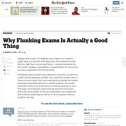 Why Flunking Exams Is Actually a Good Thing - NYTimes.com