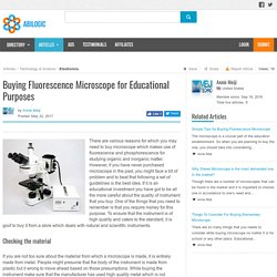 Buying Fluorescence Microscope for Educational Purposes