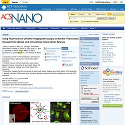 Using Fluorescence Lifetime Imaging Microscopy to Monitor Theranostic Nanoparticle Uptake and Intracellular Doxorubicin Release - ACS Nano