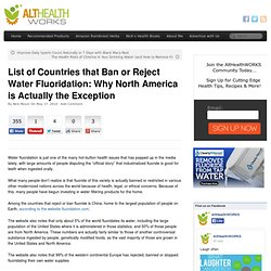 List of Countries that Ban or Reject Water Fluoridation: Why North America is Actually the Exception