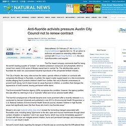 Anti-fluoride activists pressure Austin City Council not to renew contract