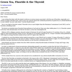 Green Tea, Fluoride & the Thyroid by Andreas Schuld